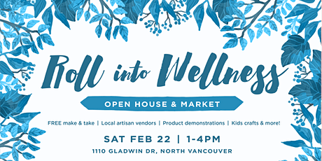 Roll into Wellness Open House + Market tickets