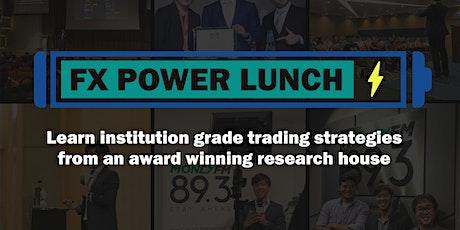FX Power Lunch: 28 Jan 2020 tickets