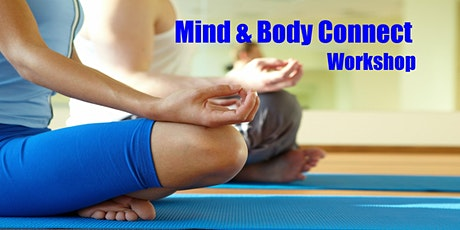 MIND & BODY CONNECTION Workshop tickets