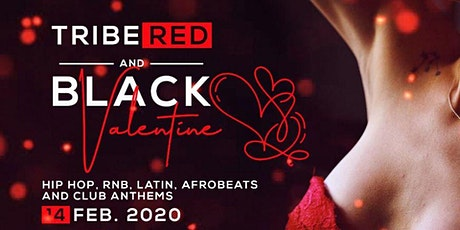 TRIBE RED AND BLACK VALENTINES tickets