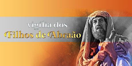 Vigília dos Filhos de Abraão ingressos