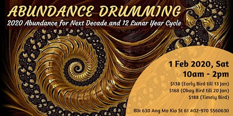 Abundance Drumming! For 2020, Next Decade and 12 Lunar Year Cycle tickets