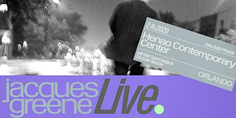 Zelos Audio Presents: Jacques Greene (Live) tickets