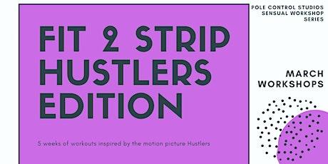Hustlers Fit to Strip Workshop tickets