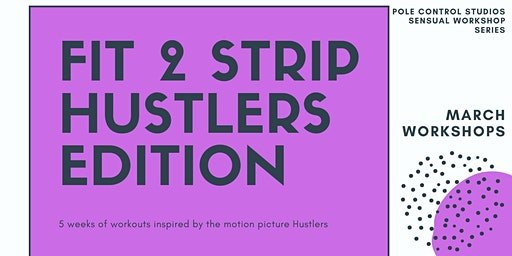 Hustlers Fit to Strip Workshop