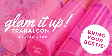 GLAM IT UP with Senegence - Traralgon & Surrounds - VIC tickets