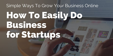 4 Simple Ways To Grow Your Business Online tickets