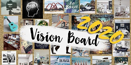Create & Live Your Dreams 2020 – Vision Board Workshop tickets