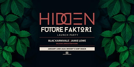 Hidden Launch Party x Future Faktori tickets