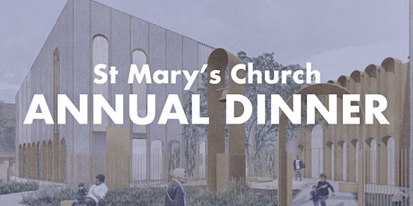 ANNUAL DINNER 2020 - St Mary's Church  tickets