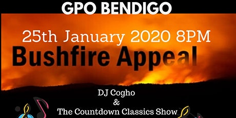 "GPO - BushFire Appeal  ""Countdown Classics Show"" Featuring Cogho tickets"
