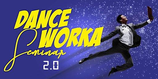 Dance Worka Seminar 2.0
