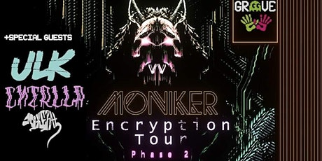 Groove Presents: The Encryption Tour ft. Moniker w/ Guests tickets