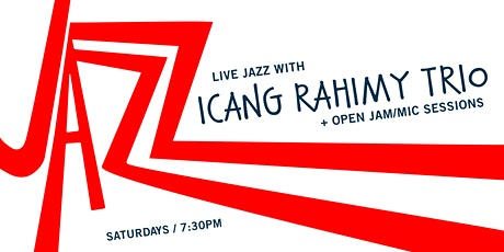 Live Jazz Icang Rahimy Trio + open jam/mic session tickets