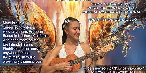 Visionary Song Weaving Workshop w/ Mary Isis