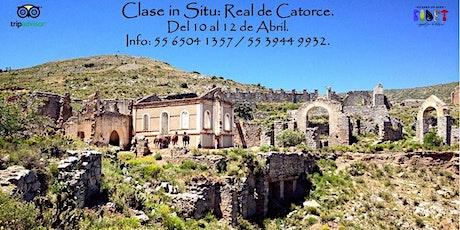 Clase in Situ: Real de Catorce. boletos