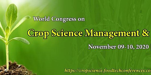 World Congress on Crop Science Management and Harvesting