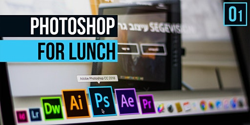 Photoshop For Lunch #01