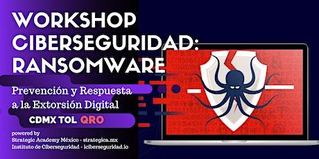 Ciberseguridad Ransomware: Prevención y Respuesta a la Extorsión Digital - QRO tickets