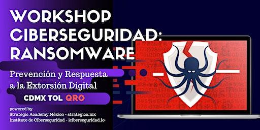 Ciberseguridad Ransomware: Prevención y Respuesta a la Extorsión Digital - QRO