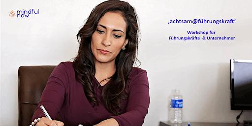 achtsam@führungskraft - Mindful Leadership & Emotionale Intelligenz