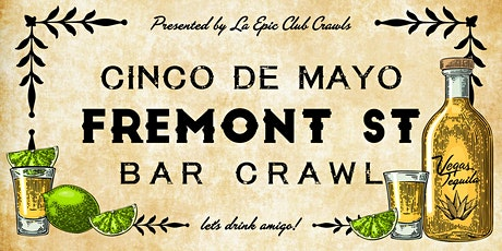 2020 Cinco De Mayo Fremont Street Bar Crawl tickets
