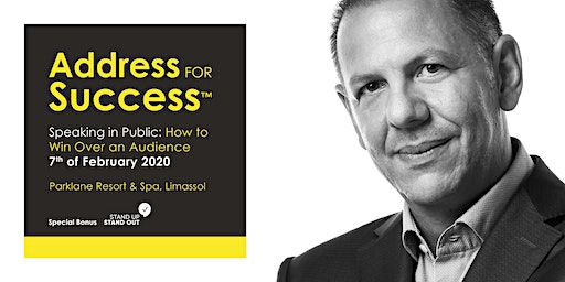 """""""ADDRESS FOR SUCCESS™"""" Speaking in Public: How to Win Over An Audience"""