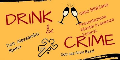Drink&Crime- Aperitivo Criminologico  biglietti