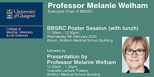 Presentation by Professor Melanie Welham & BBSRC Poster Session