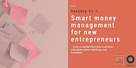 Smart money management for new entrepreneurs tickets
