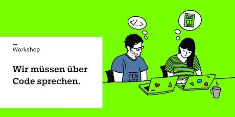 Coden lernen. Einen Tag lang. Für UX Designer*innen. Tickets