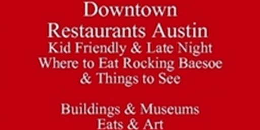 Downtown Restaurants Austin Kid Friendly & Late Night  Where to Eat  baesoe Almon, & Things to See Visiting Festivals & Events or Living in Austin, Register for Austin baesoe  Food Talks Tours Get a Free 3 day iP Foodie Itinerary