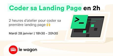 Atelier gratuit - Coder sa Landing Page en 2h billets