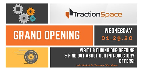 TractionSpace's Grand Opening Reception & Ribbon Cutting Ceremony tickets