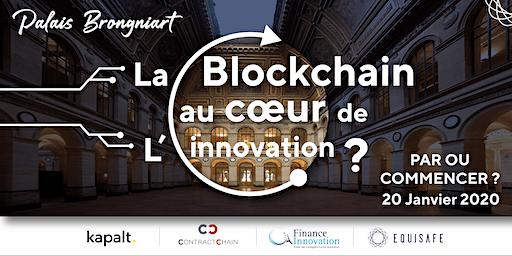La Blockchain au cœur de l'innovation des Entreprises : Comment commencer ?