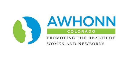 CANCELED-The Year of the Nurse: CO AWHONN 2020 State Conference tickets