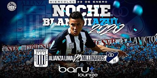 Alianza Lima - Noche Blanquiazul