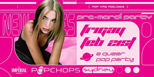Popchops: Pre-Mardi Party Sydney