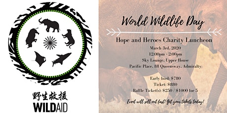 World Wildlife day - Hope and Heroes charity luncheon tickets