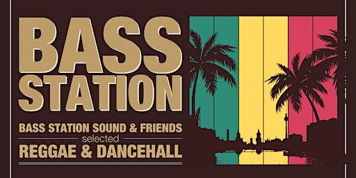 Bass Station Party * Reggae & Dancehall