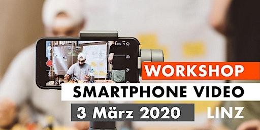 SMARTPHONE VIDEO WORKSHOP - Linz 3.3.2020
