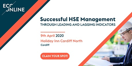 Health and Safety Management Success Through Leading and Lagging Indicators tickets