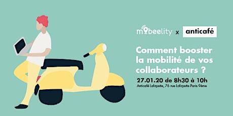 Comment booster la mobilité de vos collaborateurs ? billets
