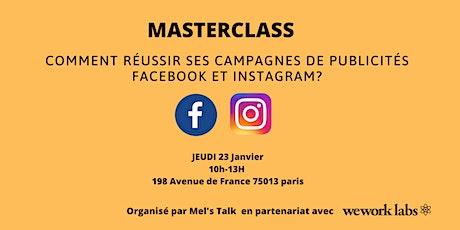 Comment réussir ses campagnes de publicités Facebook et Instagram? billets