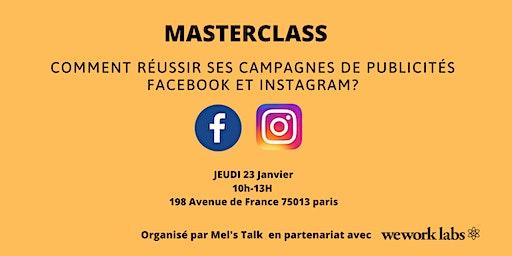 Comment réussir ses campagnes de publicités Facebook et Instagram?