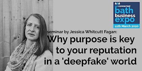 Why purpose is key to your reputation in a 'deepfake' world  tickets