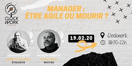 Manager : être agile ou mourir ? billets