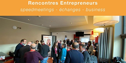 Rencontre Dirigeants - speedmeeting entrepreneurs