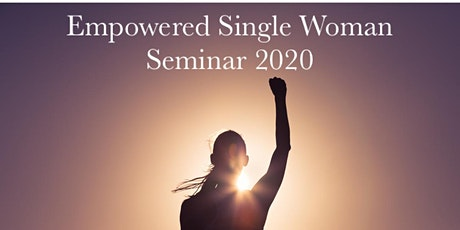 Empowered Single Woman Seminar tickets