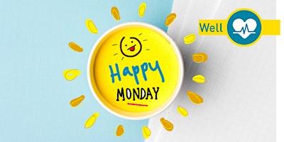 Happy Monday Event - Dewsbury